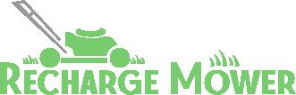 Recharge Mower